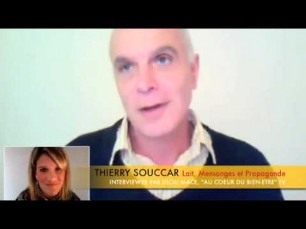 Lait, Mensonges et Propagande – interview de Thierry Souccar