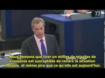 Nigel Farage fustige les va-t-en guerre européens