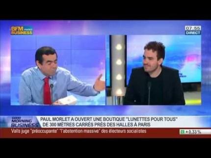 BFM Business – Paul Morlet et les Lunettes Pour Tous