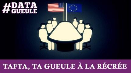 TAFTA – Le marché transatlantique en 3 minutes
