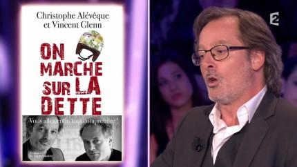 Christophe Alévêque – On marche sur la dette