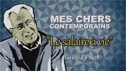 Bernard Friot – Le Salaire à Vie
