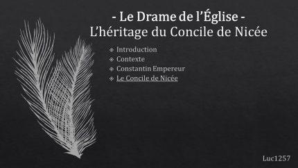 Le Drame de l'Église – L'héritage du Concile de Nicée